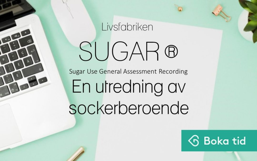 SUGAR- utredning av sockerberoende